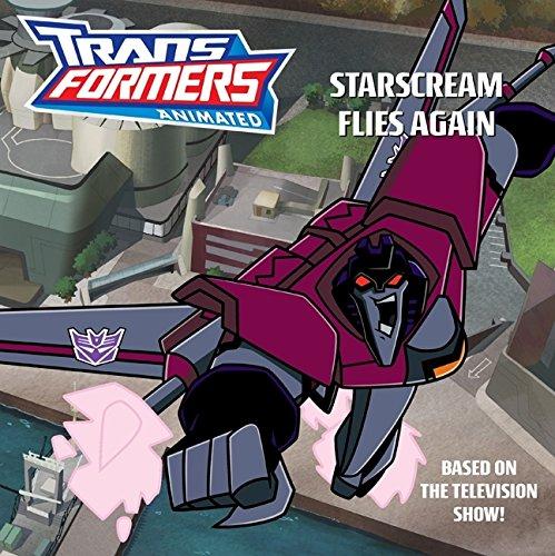 9780060888213: Transformers Animated: Starscream Flies Again (Transformers Animated (Unnumbered))