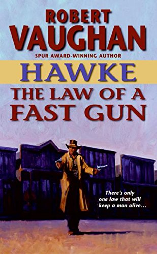 9780060888466: Hawke: The Law of a Fast Gun (Hawke (HarperTorch Paperback))