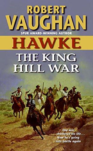 9780060888497: Hawke: The King Hill War (Hawke (HarperTorch Paperback))