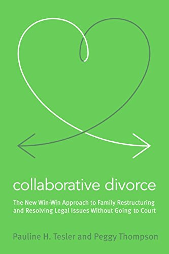 9780060889432: Collaborative Divorce: The Revolutionary New Way to Restructure Your Family, Resolve Legal Issues, and Move on with Your Life