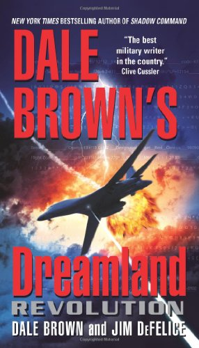9780060889470: Revolution (Dale Brown's Dreamland)