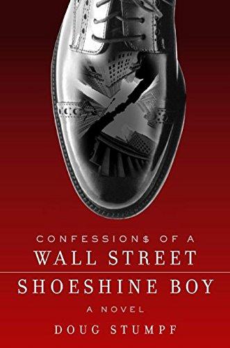 9780060889531: Confessions of a Wall Street Shoeshine Boy: A Novel
