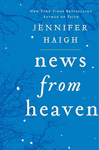 9780060889647: News from Heaven