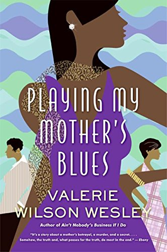 9780060890056: Playing My Mother's Blues