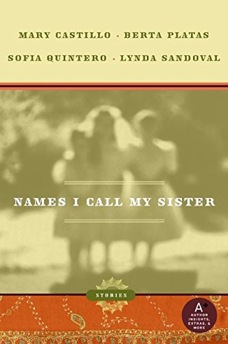 9780060890230: Names I Call My Sister: Stories