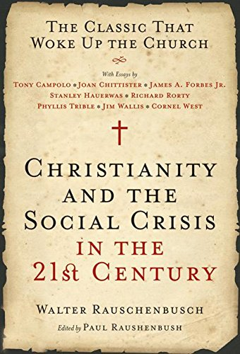 9780060890278: Christianity and the Social Crisis of the 21st Century: The Classic That Woke Up the Church