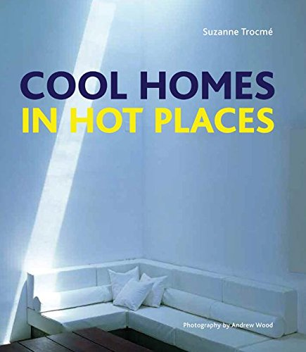 9780060890384: Cool Homes in Hot Places