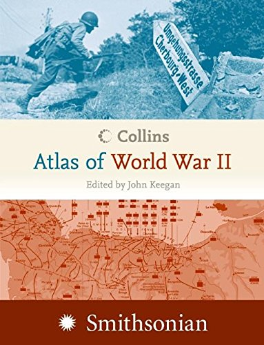 Collins Atlas of World War II (0060890770) by John Keegan