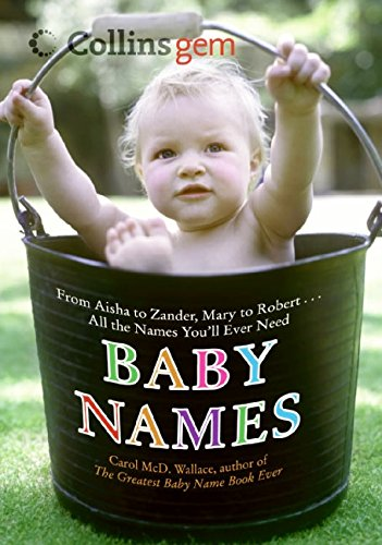 9780060891053: Baby Names (Collins Gem): From Aisha to Zander, Mary to Robert...All the Names You'll Ever Need