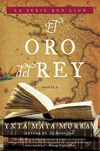9780060891107: El Oro del rey: Novela (Red Lion) (Spanish Edition)