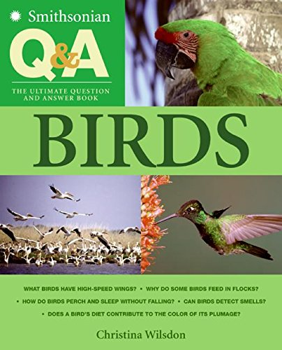 9780060891145: Smithsonian Q & A: Birds: The Ultimate Question and Answer Book