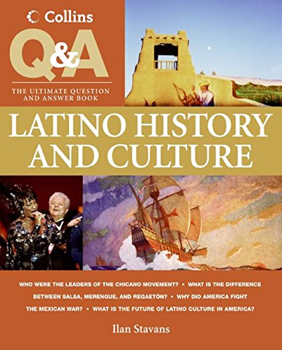 9780060891237: Collins Q & A: Latino History and Culture: The Ultimate Question & Answer Book (Smithsonian Q & A)