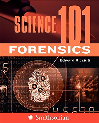 9780060891305: Science 101: Forensics (Science 101 (Collins))