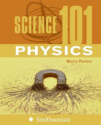 9780060891343: Science 101: Physics