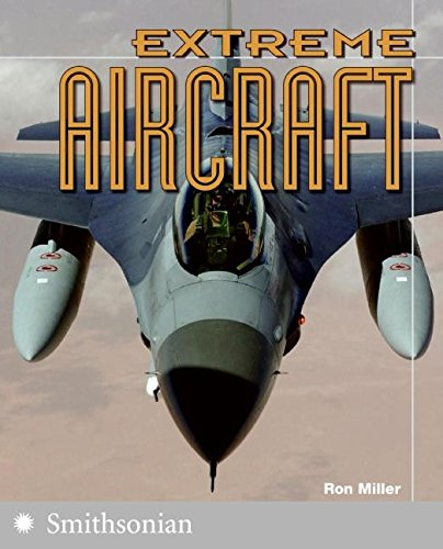 9780060891411: Extreme Aircraft (The Extreme Wonders Series)