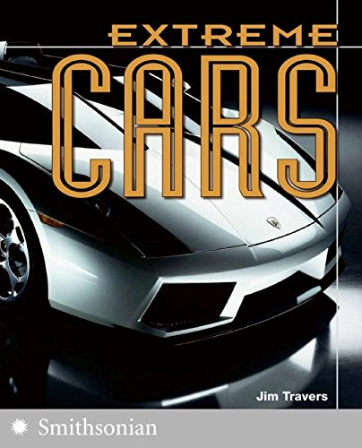 9780060891442: Extreme Cars (The Extreme Wonders Series)