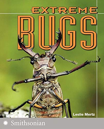 9780060891473: Extreme Bugs (The Extreme Wonders Series)