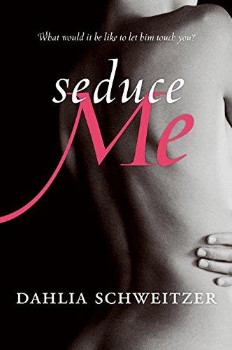 Seduce Me (Avon Red): Dahlia Schweitzer