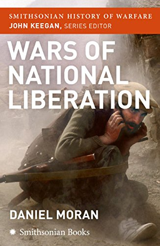 9780060891640: Wars of National Liberation (Smithsonian History of Warfare)