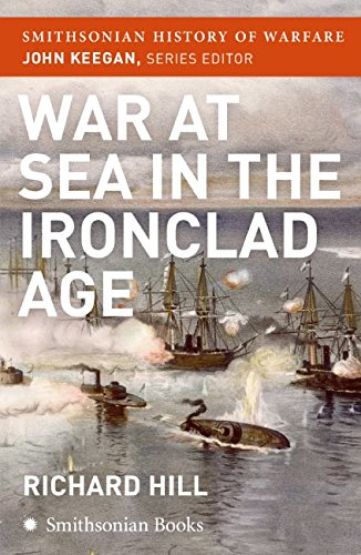9780060891671: War at Sea in the Ironclad Age (Smithsonian History of Warfare)