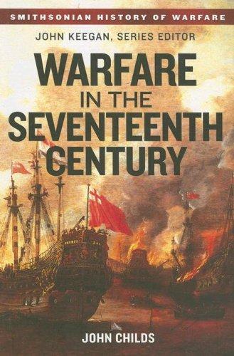 9780060891701: Warfare in the Seventeenth Century (Smithsonian History of Warfare)