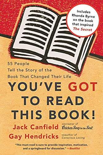 9780060891756: You've GOT to Read This Book!: 55 People Tell the Story of the Book That Changed Their Life