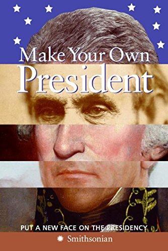 9780060891770: Make Your Own President