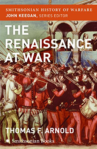 9780060891954: The Renaissance at War (Smithsonian History of Warfare)