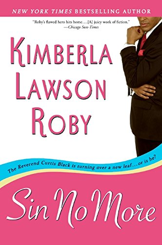 Sin No More (The Reverend Curtis Black Series) (9780060892524) by Kimberla Lawson Roby