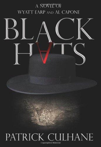 9780060892531: Black Hats: A Novel of Wyatt Earp and Al Capone