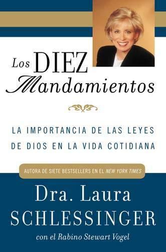 9780060892630: Los Diez Mandamientos: La Importancia de las Leyes de Dios en la Vida Cotidiana (Spanish Edition)