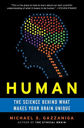 9780060892890: Human: The Science Behind What Makes Your Brain Unique