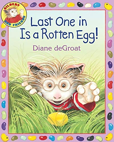 9780060892968: Last One in Is a Rotten Egg! (Gilbert)