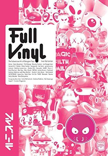 9780060893385: Full Vinyl: Designer Toys, Urban Figures and More