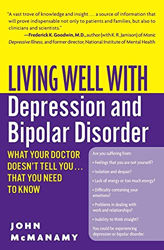 9780060897420: Living Well with Depression and Bipolar Disorder: What Your Doctor Doesn't Tell You...That You Need to Know (Living Well (Collins))