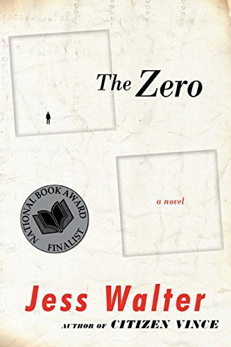 The Zero (Signed First Edition): Jess Walter