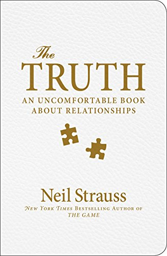 9780060898762: The Truth: An Uncomfortable Book About Relationships