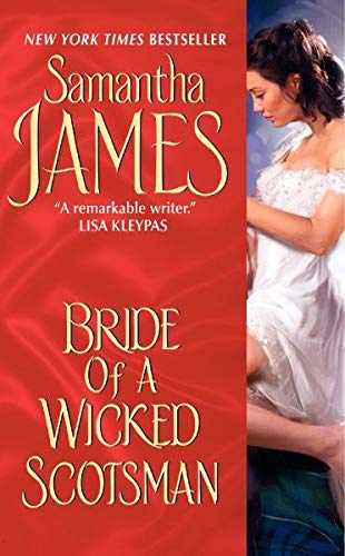Bride of a Wicked Scotsman: James, Samantha