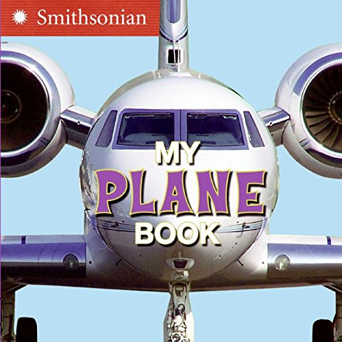 9780060899417: My Plane Book (Smithsonian)