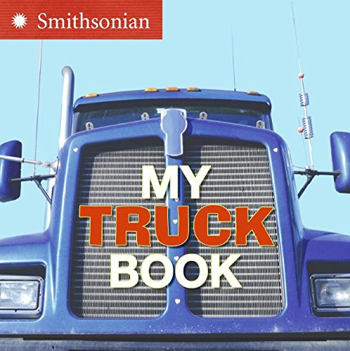 9780060899424: My Truck Book (Smithsonian)