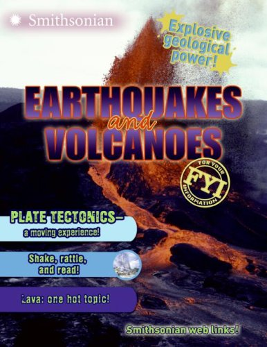 9780060899509: Earthquakes and Volcanoes (FYI: For Your Information)