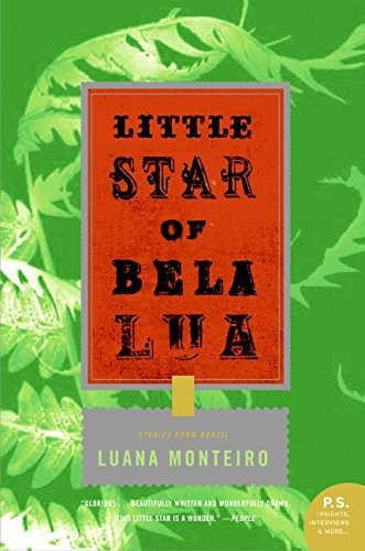 9780060899530: Little Star of Bela Lua: Stories from Brazil