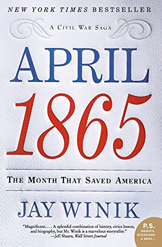 9780060899684: April 1865: The Month That Saved America