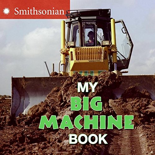 My Big Machine Book: Kirk, Ellen