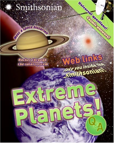 9780060899752: Extreme Planets! Q&A (Smithsonian Q&a Series)