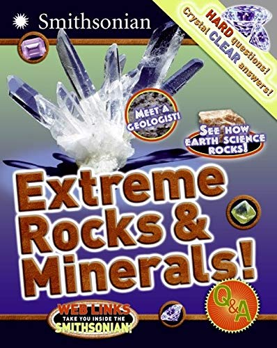 9780060899813: Extreme Rocks & Minerals! Q&A (Smithsonian Q & A (Children's Paperback))