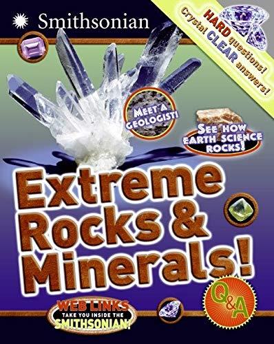 9780060899813: Extreme Rocks & Minerals! Q&A (Smithsonian Q & A (Children's Paperback))