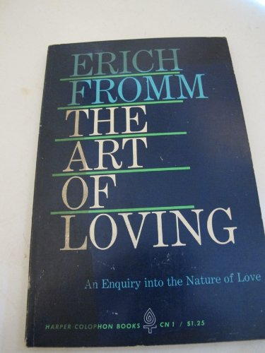 9780060900014: The Art of Loving