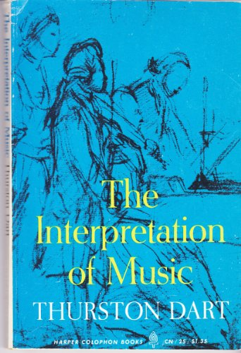 9780060900250: Interpretation of Music