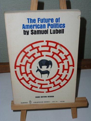 9780060900748: Future of American Politics (Torchbooks)